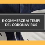 Covid-19: impatto sull'E-Commerce e Servizi professionali online nel 2020